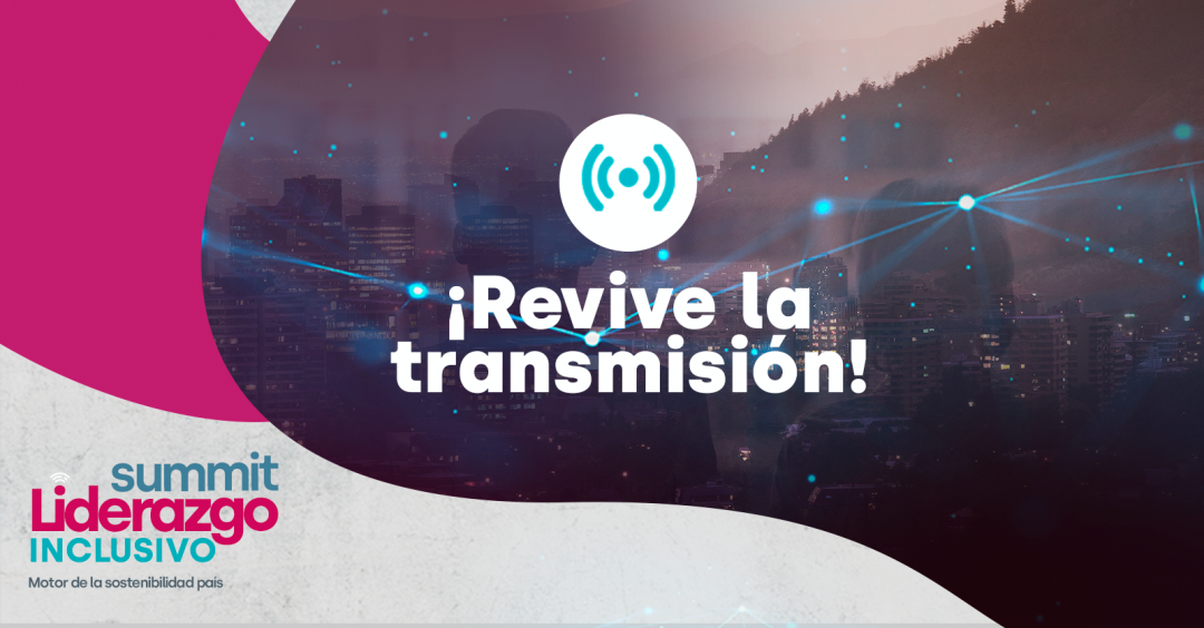Revive la transmisión: Summit REDMAD Liderazgo Inclusivo